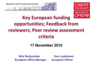 Key European funding opportunities; Feedback from reviewers, Peer review assessment criteria