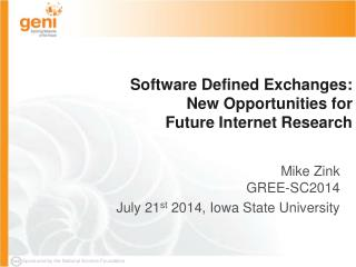 Software Defined Exchanges: New Opportunities for  Future Internet Research