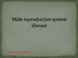 Male reproductive system disease