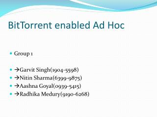 BitTorrent  enabled Ad Hoc