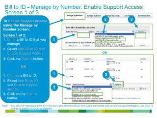 Bill to ID - Manage by Number: Enable Support Access Screen 1 of 2