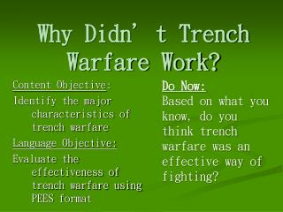 Why Didn't Trench Warfare Work?