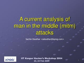 A current analysis of  man in the middle (mitm) attacks