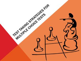 Test Taking Strategies for Multiple Choice Tests