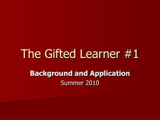 The Gifted Learner #1