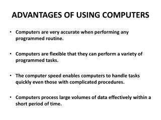 ADVANTAGES OF USING COMPUTERS