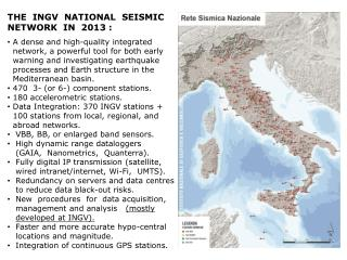 THE   INGV  NATIONAL  SEISMIC   NETWORK  IN  2013 : A dense and  high-quality integrated
