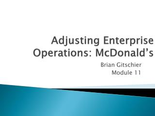 Adjusting Enterprise Operations: McDonald's