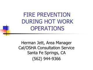 FIRE PREVENTION        DURING HOT WORK            OPERATIONS