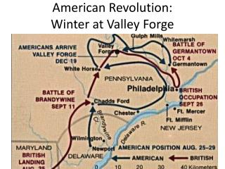 American Revolution:  Winter at Valley Forge