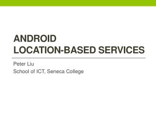 Android   location-based services