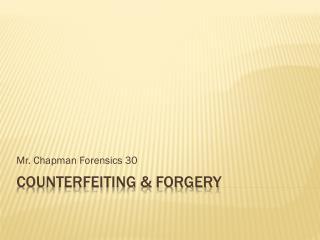 Counterfeiting & Forgery