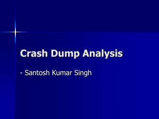 Crash Dump Analysis