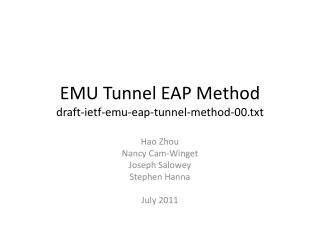 EMU Tunnel EAP Method draft-ietf-emu-eap-tunnel-method-00.txt
