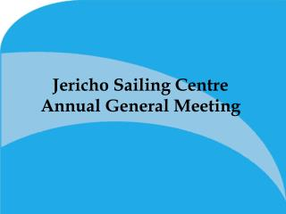 Jericho Sailing Centre  Annual General Meeting