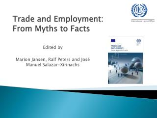 Trade and Employment: From Myths to Facts