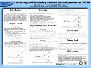 Simulating and Emulating network control systems on DETER