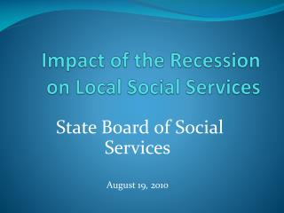 Impact of the Recession on Local Social Services
