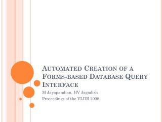 Automated Creation of a Forms-based Database Query Interface
