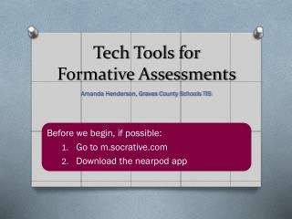 Tech Tools for  Formative Assessments