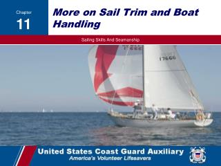 More on Sail Trim and Boat Handling