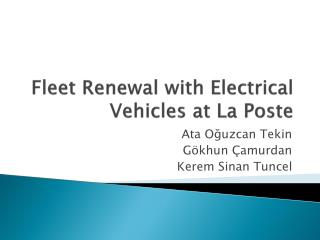 Fleet Renewal with Electrical Vehicles  at La  Poste