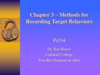 Chapter 3 – Methods for Recording Target Behaviors