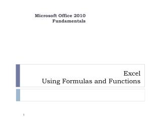 Excel  Using  Formulas and Functions