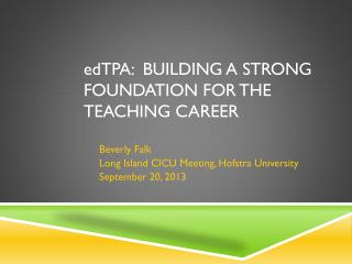 ed TPA :  Building a Strong Foundation for the teaching career