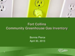 Fort Collins  Community Greenhouse Gas Inventory