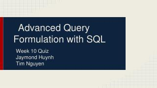 Advanced Query Formulation with SQL