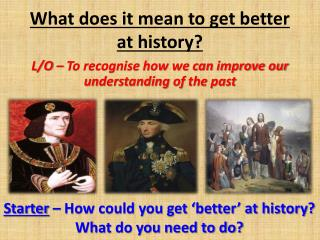 What does it mean to get better at history?