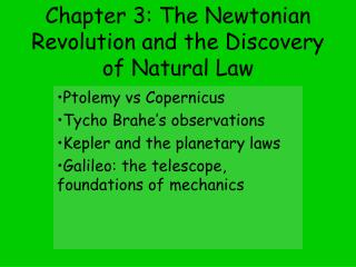 Chapter 3: The Newtonian Revolution and the Discovery of Natural Law