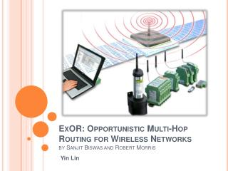ExOR: Opportunistic Multi-Hop Routing for Wireless Networks