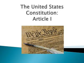 The United States Constitution: Article I