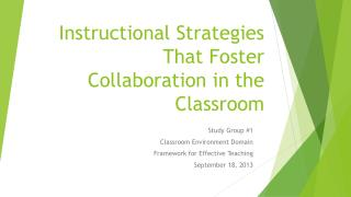 Instructional Strategies That Foster Collaboration in the Classroom