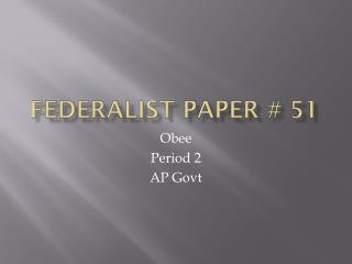 Federalist Paper # 51