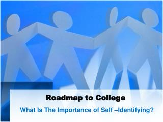 Roadmap to  College
