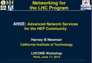 ANSE:  Advanced Network Services  for the HEP Community