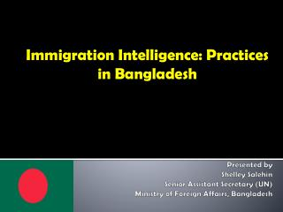Immigration Intelligence: Practices in Bangladesh