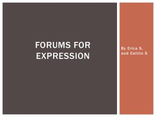 Forums for Expression