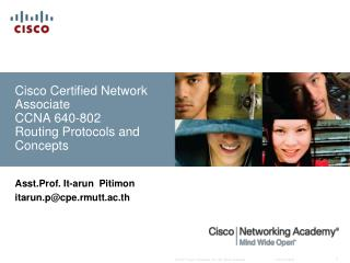 Cisco Certified Network Associate  CCNA 640-802 Routing Protocols and Concepts