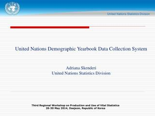 United Nations Demographic Yearbook Data Collection System