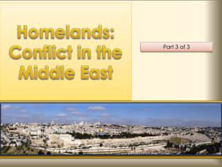 Homelands: Conflict in the Middle East