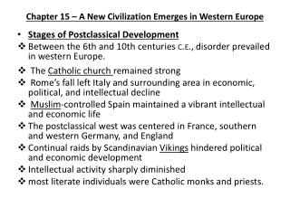 Chapter 15 – A New Civilization Emerges in Western Europe