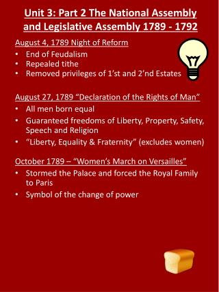 Unit 3: Part 2 The National Assembly and Legislative Assembly 1789 - 1792