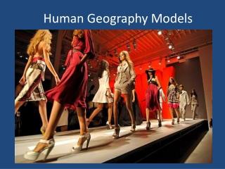 Human Geography Models