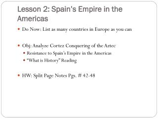 Lesson 2: Spain's Empire in the Americas