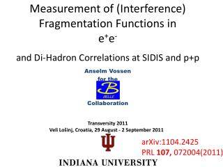 Measurement  of  (Interference) Fragmentation  Functions  in e + e -
