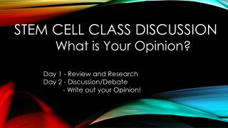 Stem Cell Class Discussion